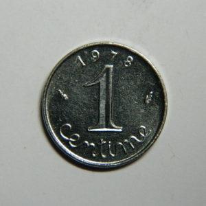1 Centime 5ème République 1978 SPL  EB90357