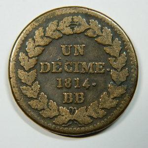 1 Décime NAPOLEON 1er 1814 BB TB++ EB90140
